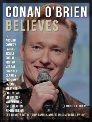 cover image of Conan O'Brien Believes--Conan O'Brien Quotes