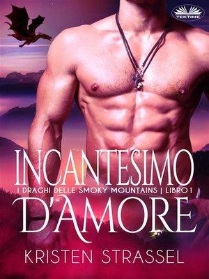 cover image of Incantesimo D'Amore
