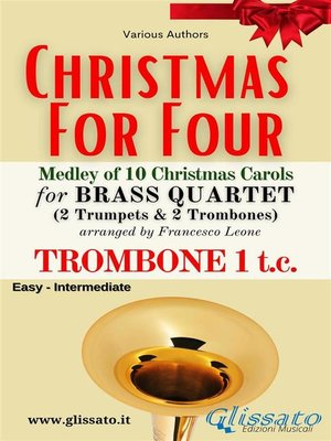 cover image of (Trombone 1 t.c.) Christmas for four--Brass Quartet