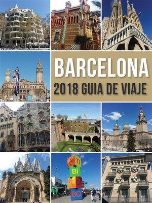 cover image of Barcelona 2018 Guia de Viaje