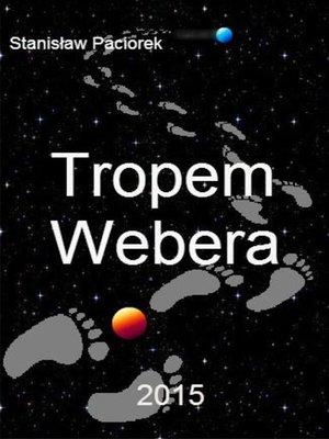 cover image of Tropem Webera