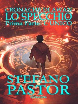 cover image of Lo specchio. 1--L'unico