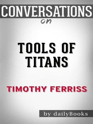 cover image of Conversation Starters: Tools of Titans--by Timothy Ferriss