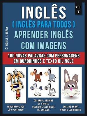 cover image of Inglês ( Inglês Para Todos ) Aprender Inglês Com Imagens (Vol 7)