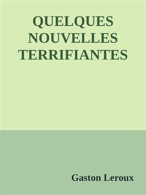 cover image of Quelques nouvelles terrifiantes