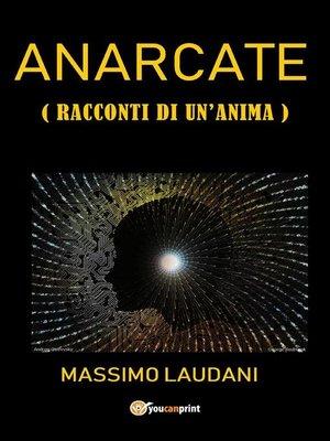 cover image of Anarcate (Racconti di un anima)