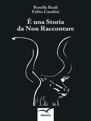 cover image of È una Storia da Non Raccontare