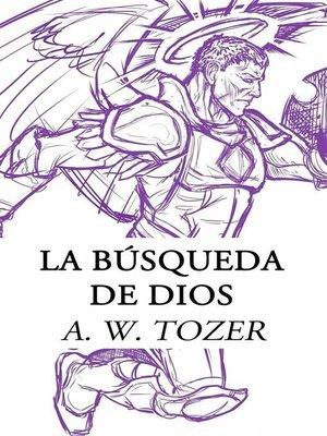 cover image of La Búsqueda De Dios
