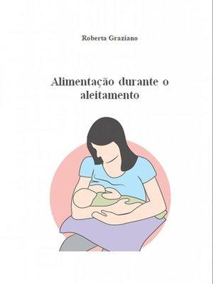 cover image of Alimentação Durante O Aleitamento