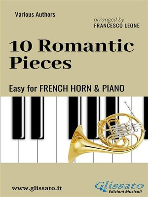 cover image of 10 Romantic Pieces--Easy for French Horn and Piano