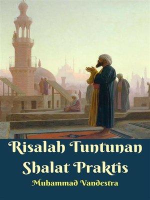 cover image of Risalah Tuntunan Shalat Praktis