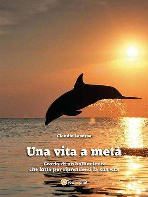 cover image of Una vita a metà