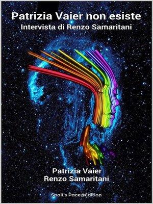 cover image of Patrizia Vaier non esiste