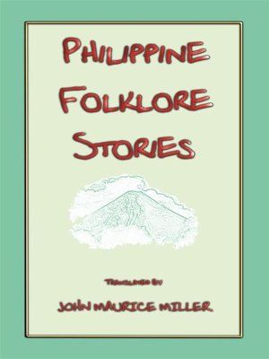 cover image of PHILIPPINE FOLKLORE STORIES--14 children's stories from the Philippines