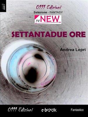 cover image of Settantadue ore