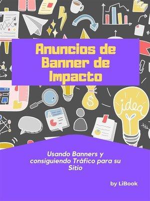 cover image of Anuncios de Banner de Impacto