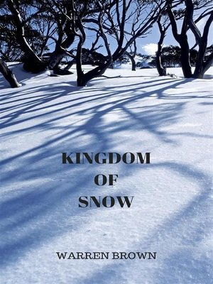 cover image of Kingdom of Snow