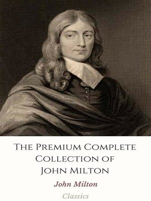 cover image of The Premium Complete Collection of John Milton