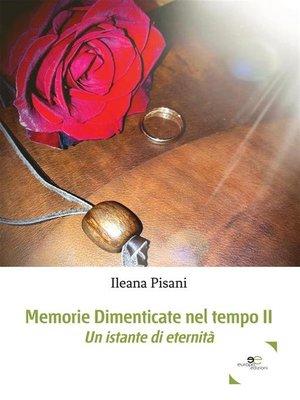 cover image of Memorie dimenticate nel tempo II