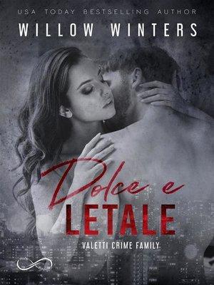 cover image of Dolce e letale
