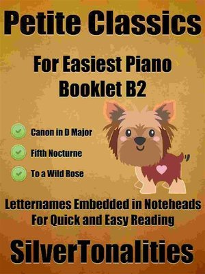 cover image of Petite Classics for Easiest Piano Booklet B2