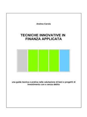cover image of Tecniche Innovative in Finanza Applicata