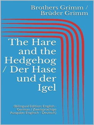 cover image of The Hare and the Hedgehog / Der Hase und der Igel