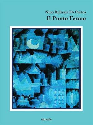 cover image of Il Punto Fermo