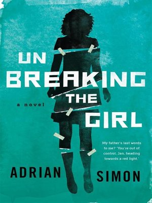 cover image of Unbreaking the Girl