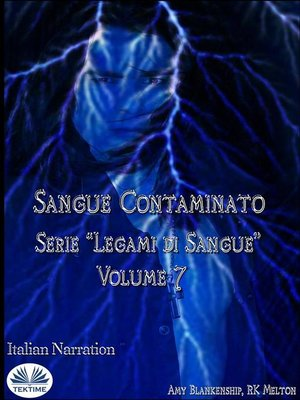 cover image of Sangue Contaminato (Legami Di Sangue--Volume 7)