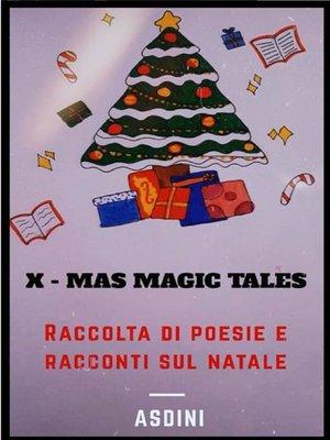 cover image of X-Mas Magic Tales