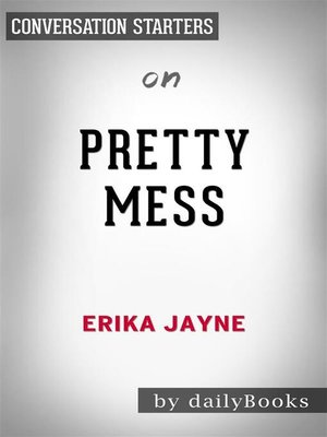 cover image of Pretty Mess--by Erika Jayne