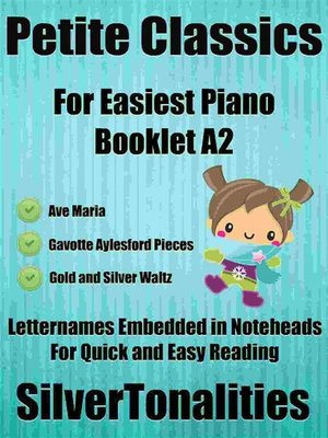 cover image of Petite Classics for Easiest Piano Booklet A2