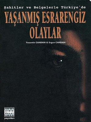 cover image of Yaşanmış Esrarengiz Olaylar
