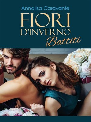 cover image of Fiori d'inverno. Battiti
