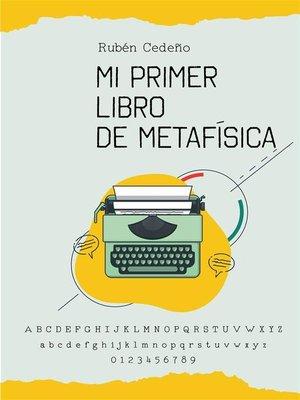 cover image of Mi Primer libro de Metafísica