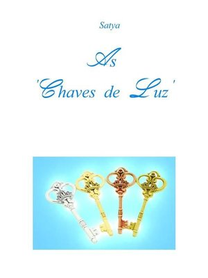 cover image of As 'Chaves de Luz'