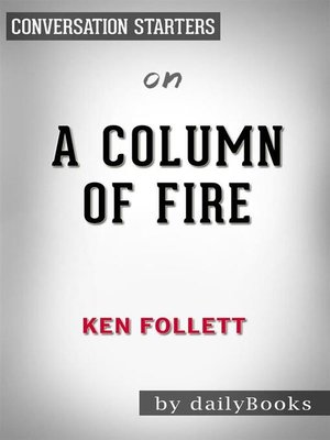 cover image of A Column of Fire--by Ken Follett