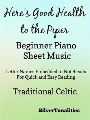 cover image of Here's Good Health to the Piper Beginner Piano Sheet Music