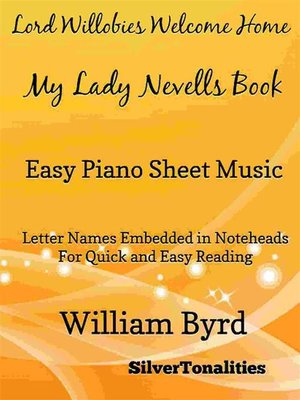 cover image of Lord Willobies Welcome Home My Lady Nevells Book Easy Piano Sheet Music