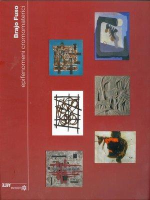 cover image of Brajo Fuso. Epifenomeni cromomaterici