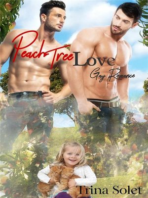 cover image of Peach Tree Love (Gay Romance)