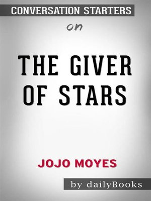 cover image of The Giver of Stars--A Novel byJojo Moyes--Conversation Starters