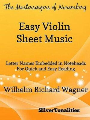 cover image of Mastersingers of Nuremberg Easy Violin Sheet Music