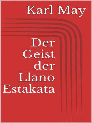 cover image of Der Geist der Llano Estakata