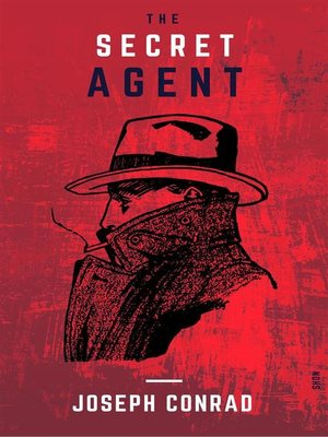 cover image of The Secret Agent (Shandon Classics) [The Best Crime Novels of All Times--#9]