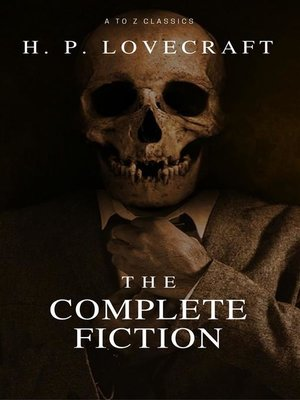 cover image of The Complete Fiction of H.P. Lovecraft