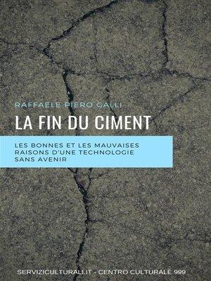 cover image of La fin du ciment