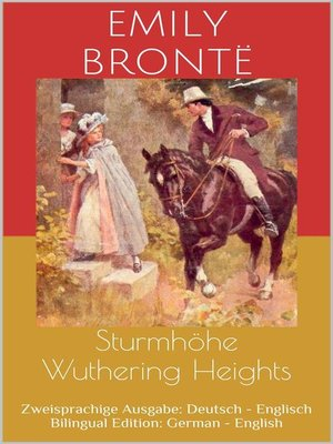 cover image of Sturmhöhe / Wuthering Heights (Zweisprachige Ausgabe--Deutsch--Englisch / Bilingual Edition--German--English)