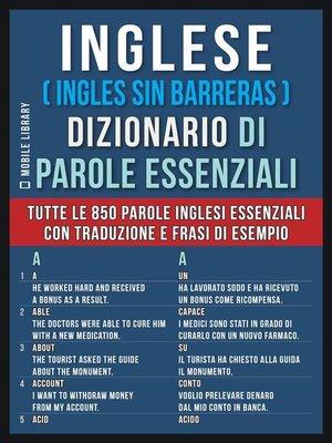 cover image of Inglese ( Ingles Sin Barreras )  Dizionario di Parole Essenziali